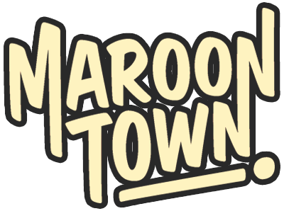 Maroon Town Official Merchandise